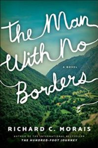 The Man with no Borders by Richard C. Morais